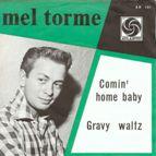 Mel Torme Comin Home Baby - thumb