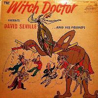Witch Doctor (David Seville) – Jon Kutner